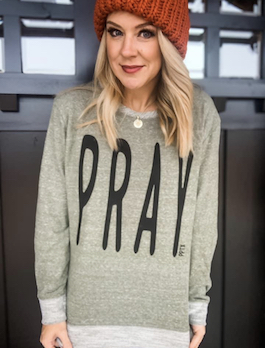 """""""Pray"""" French Terry Pullover"""