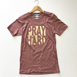 """Pray Hard"" Mauve Foil Embossed T-Shirt"